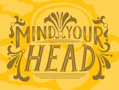 Mind Your Head- workshop