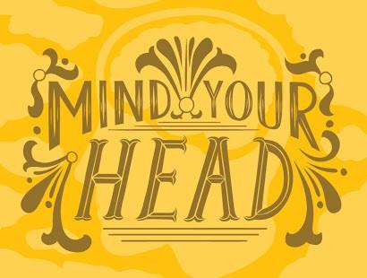 Mind Your Head- workshop